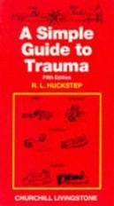 A Simple Guide to Trauma